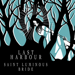 Last Harbour - St. Luminous Bride
